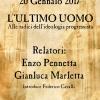 L'ULTIMO UOMO - ALLE RADICI DELL'IDEOLOGIA PROGRESSISTA 20 GENNAIO 2017